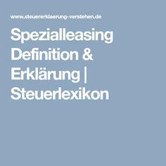 Spezialleasing Definition & Erklärung | Steuerlexikon