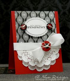 I don't think this frilly design is good for a sympathy card, but the overall design can be used for other occasions