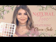 Natural Love Palette Tutorial feat. Olivia Jade - Too Faced Cosmetics - YouTube