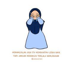 Tuh mblo.. Air mata lo itu berharga kok,tapi sayang air mata itu jatuh karena orang yang sia sia -mario tegang- Today Quotes, Reminder Quotes, Self Reminder, Me Quotes, Qoutes, Islamic Love Quotes, Muslim Quotes, Islamic Cartoon, Anime Muslim