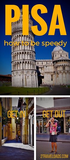 A travel guide for getting in and out of Pisa, Italy quick and seeing the must see sights... in less than a day!!  2traveldads.com