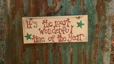 It's The Most Wonderful Time of the Year Sign by The Country Shed on ETSY
