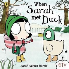 When Sarah Met Duck And Board Book By Gomes