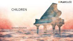 Children - Un Pianoforte Per Sognare - Simone Anichini - Piano Music PLA...
