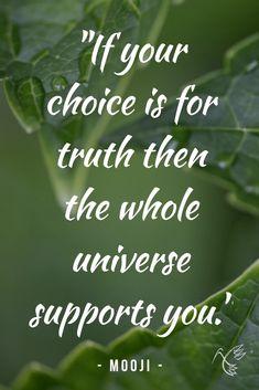 """If your choice is for truth then the whole universe supports you."" - Mooji    🦋   #mooji #moojiquotes #moojiquote #moojibaba #moojiji #guruji #moojisangha #advaita #advaitavedanta #vedanta #moksha #innerpeace #inherentpeace Mooji Quotes, Advaita Vedanta, Inner Peace, Meditation, Universe, Photo And Video, Instagram, Cosmos, Space"