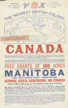 Advertisement for Land Grants in Manitoba, the Northwest Territories, Alberta and Saskatchewan, March 1892 Canadian Identity, Free Grants, Canada Day Party, All About Canada, Short Passage, Immigration Canada, Canadian Things, Canadian Travel, Canadian History
