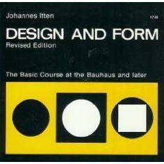 Design and Form: The Basic Course at the Bauhaus and Later: Johannes Itten: 9780442240394: Amazon.com: Books