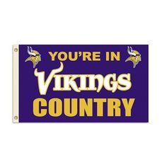 Minnesota Vikings Country Flag This decorative National Football League flag will fly proudly on your game room wall or outside for all your neighbors to envy. Officially licensed NFL 3' x 5' flag wit