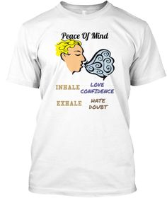 This Tee would express the user as a great person 'cause they have a great way to put their mind at peace, it also means the user have a very good self-control.What a great way to let others know the positive side of you :)YOU ARE WHAT YOU WEARCheerful and Have a great day !!