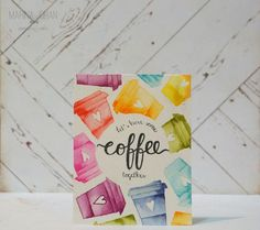 Create a smile: One Layer Card : Coffee Please!