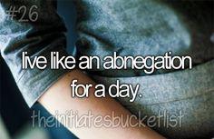 Initiate's Bucket List ~Divergent~ ~Insurgent~ ~Allegiant~