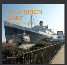 Queen Mary History Afloat