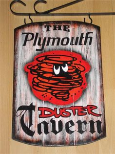 Plymouth DUSTER TAVERN SIGN  Muscle Car Pub Sign by ASignOfWonder, $37.95