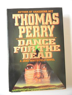 Dance for the Dead Thomas Perry A Jane Whitfield Novel Hardcover