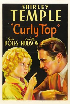 Curly Top starring Shirley Temple, 1935.
