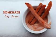Homemade Fry Sauce!