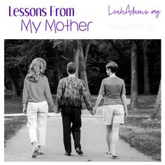 Today at The Loft we are linking posts about mothers. Mothers are special people in our lives and today we honor them.