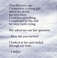 How did you survive ?