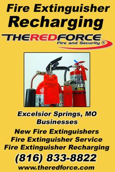 Fire Extinguisher Recharging Excelsior Springs, MO (816) 833-8822 We're The Red Force Fire and Security. Call Today and Discover the Complete Source for all Your Fire Protection!