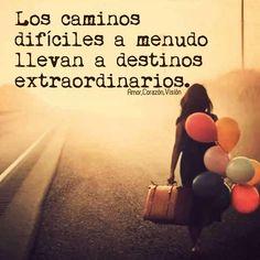 〽️ Los caminos difíciles a menudo llevan a destinos extraordinarios