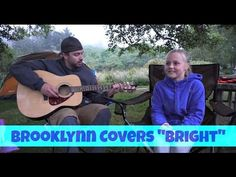 "Campfire Songs | Brooklynn Covers ""Bright""  - Echosmith"