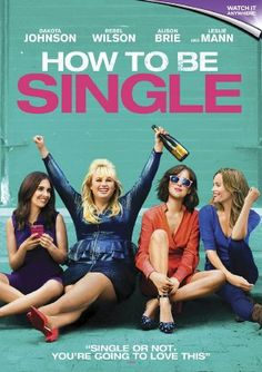 How to Be Single // A young woman searches for love in New York City in this romantic comedy based on the novel by Liz Tuccillo. // Rebel Wilson, Dakota Johnson, Alison Brie, and Leslie Mann star // Rated R. Comedy Movies, Hd Movies, Movies Online, Movies And Tv Shows, Movie Tv, 2016 Movies, Watch Movies, Netflix Online, Movies Free