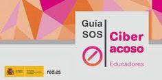 AYUDA PARA MAESTROS: Guía SOS -Ciber acoso para educadores