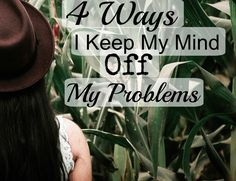 Dealing with some big problems lately? If you've been stuck bashing your head against the wall (not literally, please!) due to all the heavy stuff weighing your heart down, I thought I would give you 4 of my tips on how to keep your mind off the situation you're struggling with! Sometimes, we just need a little mental break! You don't have to do these exact things, but hopefully they jog your memory and help you come up with some of your own ideas. Click through to read!