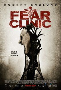 Fear Clinic (2014) Poster