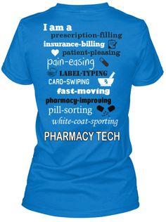Pharmacy Technician Tee- Its a hard job, no doubt!! But its what I love!!!