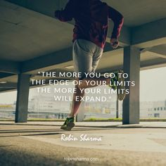 The more you go to the edge of your limits the more your limits will expand. Tumblr Quotes, Me Quotes, Motivational Quotes, Inspirational Quotes, Sport Quotes, Fitness Quotes, Fitness Motivation, Quotes Motivation, Leadership Development Training