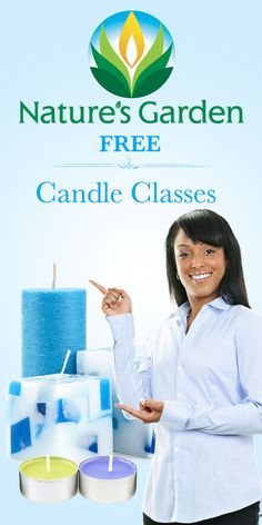 free candle classes by natures garden learn how to make your own candles and save - Natures Garden Candles