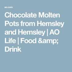 Chocolate Molten Pots from Hemsley and Hemsley | AO Life | Food & Drink