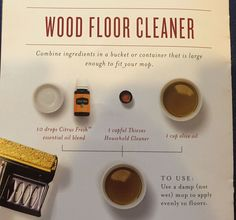 Clean your wood floors naturally with Young Living's Citrus Fresh. Check it out at http://essential-living.biz