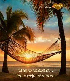 Weekend quote via at www.Facebook.com/IncredibleJoy