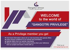 The benefits which a privileged member will get. #RealEstate #Property #GangotriGroup