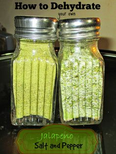 Dehydrated Jalapeno salt and pepper. Imagine sprinkling this over all your food!