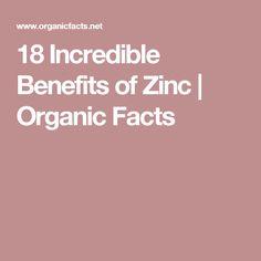 18 Incredible Benefits of Zinc | Organic Facts