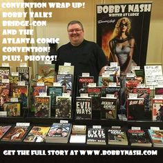This was a double-header con weekend for me with two 1-day shows. It was a long, exhausting weekend, but I had a great time. Read all about my adventures at #BridgeCon and the #AtlantaComicConvention #ACC this weekend at www.bobbynash.com Oh, and there are photos too!