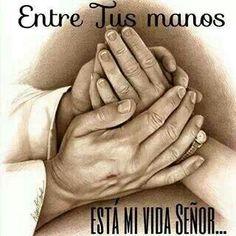 1000 images about cosas de jesus on pinterest dios for En tus manos senor