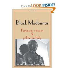 Black Madonnas: Feminism, Religion & Politics in Italy