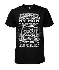 Piss Off My Mom Funny T-Shirt Funny Kids Shirts, Funny Shirt Sayings, Sarcastic Shirts, Funny Sweatshirts, T Shirts With Sayings, Cool T Shirts, Hoodies, Mom Shirts, Custom T Shirt Printing
