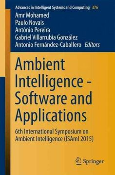 Ambient Intelligence - Software and Applications: 6th International Symposium on Ambient Intelligence