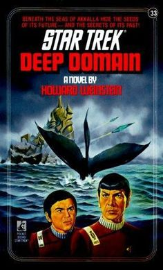 Deep Domain is a Pocket TOS novel – in the numbered series – written by Howard Weinstein. Published by Pocket Books, it was first released in March Star Trek Cast, Watch Star Trek, Star Trek Books, Star Trek Movies, Sci Fi Books, Cool Books, Science Fiction, Star Trek Cosplay, Star Trek Original Series
