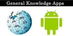 Top 10 Best General Knowledge Apps For Android