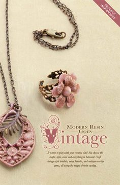 It's time to play with your creative side! You choose the shape, style, color and everything between! Craft vintage-style trinkets, artsy baubles and antique-worthy gems, all using the magic of resin casting.