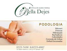 Bella Dejes: Todo o cuidado que seus pés merecem!!!