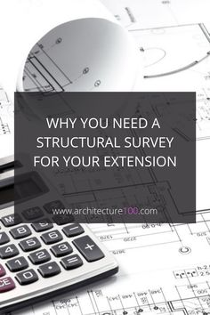 Why you need a structural survey for your extension- It is always recommended that your Structural Engineer completes a physical survey of your home before producing the calculations and structural design for the extension. Some Engineers do not and instead make assumptions about the building that later need to be proved or disproved on site. Doing so is risky.