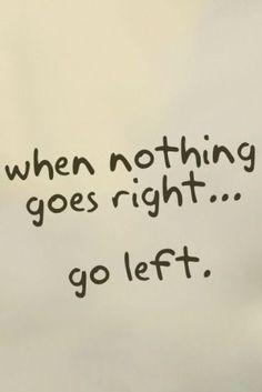 go left )))