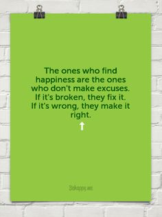 The ones who find happiness are the ones #812538